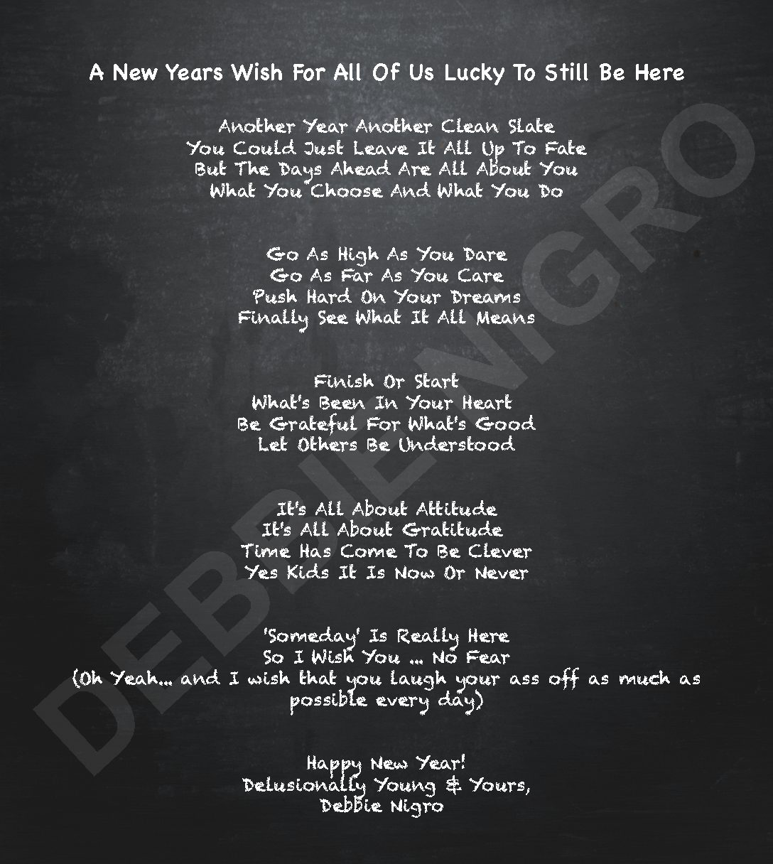 A New Years Wish For All Of Us Lucky To Still Be Here